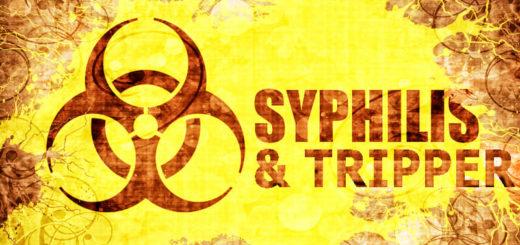 Syphilis und Tripper auf dem Vormarsch
