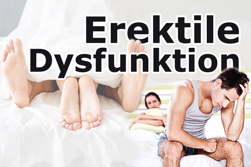 Erektile Dysfunktion