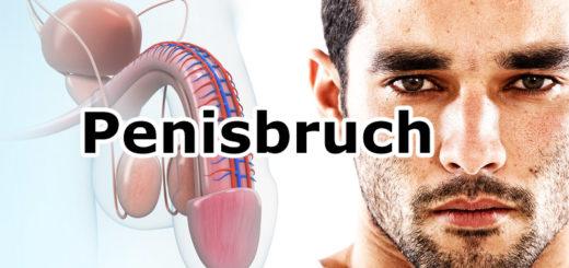 Penisbruch - der Albtraum jedes Mannes